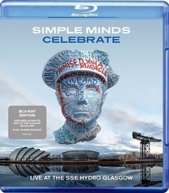 SIMPLE MINDS - CELEBRATE (LIVE AT SSE HYDRO GLASGOW)