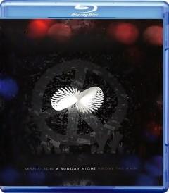 MARILLION - A SUNDAY NIGHT ABOVE THE RAIN