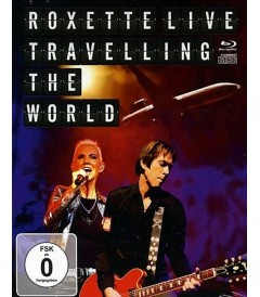 ROXETTE LIVE TRAVELLING THE WORLD