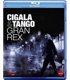 CIGALA & TANGO - GRAN REX