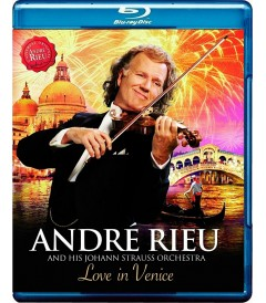 ANDRÉ RIEU AND HIS JOHANN STRAUSS ORCHESTRA - LOVE IN VENICE (10° ANIVERSARIO)