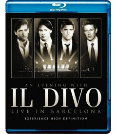 IL DIVO - AND EVENING WITH (LIVE IN BARCELONA)