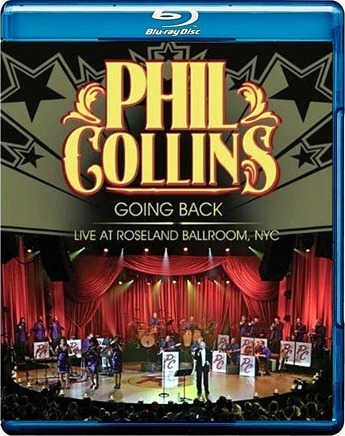 PHIL COLLINS - GOING BACK (LIVE AT ROSELAND BALLROOM)