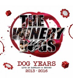 THE WINERY DOGS - DOG YEARS (LIVE IN SANTIAGO & BEYOND)