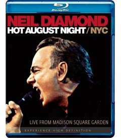 NEIL DIAMOND - HOT AUGUST NIGHT NYC (LIVE FROM MADISON SQUARE GARDEN) - USADA