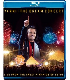 YANNI - THE DREAM CONCERT (LIVE FROM THE GREAT PYRAMIDS OF EGYPT)
