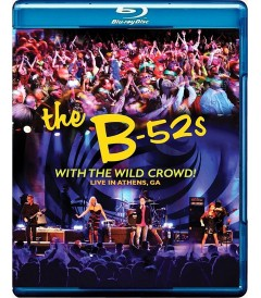 THE B-52 WITH THE WILD CROWD - LIVE IN ATHENS