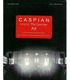 CASPIAN - LIVE AT THE LARCOM (10° ANIVERSARIO)