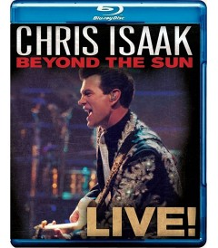 CHRIS ISAAK - BEYOND THE SUN (LIVE)
