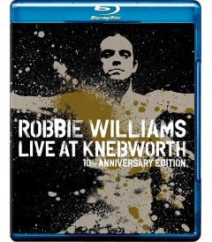 ROBBIE WILLIAMS - LIVE AT KNEBWORTH (EDICIÓN 10° ANIVERSARIO)