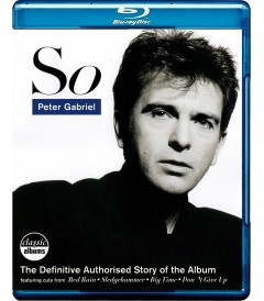 PETER GABRIEL (CLASSIC ALBUMS) - SO