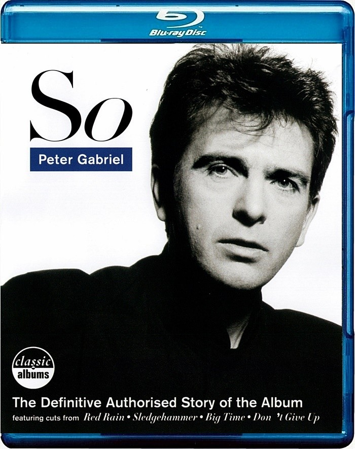 PETER GABRIEL (CLASSIC ALBUMS) - SO