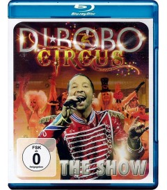 DJ BOBO (CIRCUS) - THE SHOW