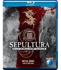 SEPULTURA - TAMBOURSDUBRONX (METAL VEINS ALIVE AT ROCK IN RIO)