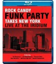 ROCK CANDY TAKES NEW YORK - FUNK PARTY (LIVE AT THE IRIDIUM)