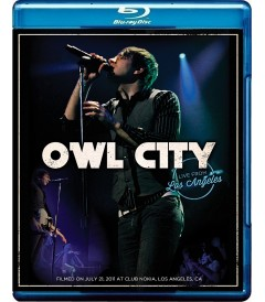 OWL CITY - LIVE FROM LOS ÁNGELES