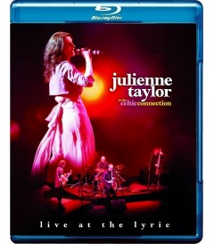 JULIENNE TAYLOR & THE CELTIC CONNECTION - LIVE AT THE LYRIC