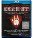MOVE ME BRIGHTLY (CELEBRANDO EL CUMPLEAÑOS 70 DE JERRY GARCIA)