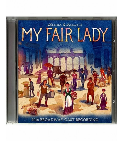CD - MY FAIR LADY (2018 BROADWAY CAST RECORDING)