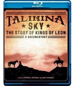TALIHINA SKY (THE STORY OF KINGS OF LEON)