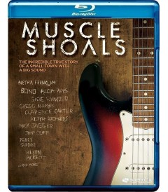 MUSCLE SHOALS (UN LEGENDARIO ESTUDIO DE ROCK)