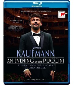 JONAS KAUFMANN - AN EVENING WITH PUCCINI
