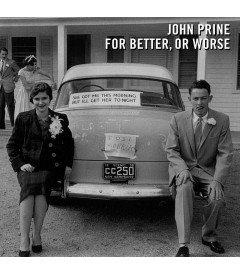 CD - JOHN PRINE (FOR BETTER OR WORSE) - USADO