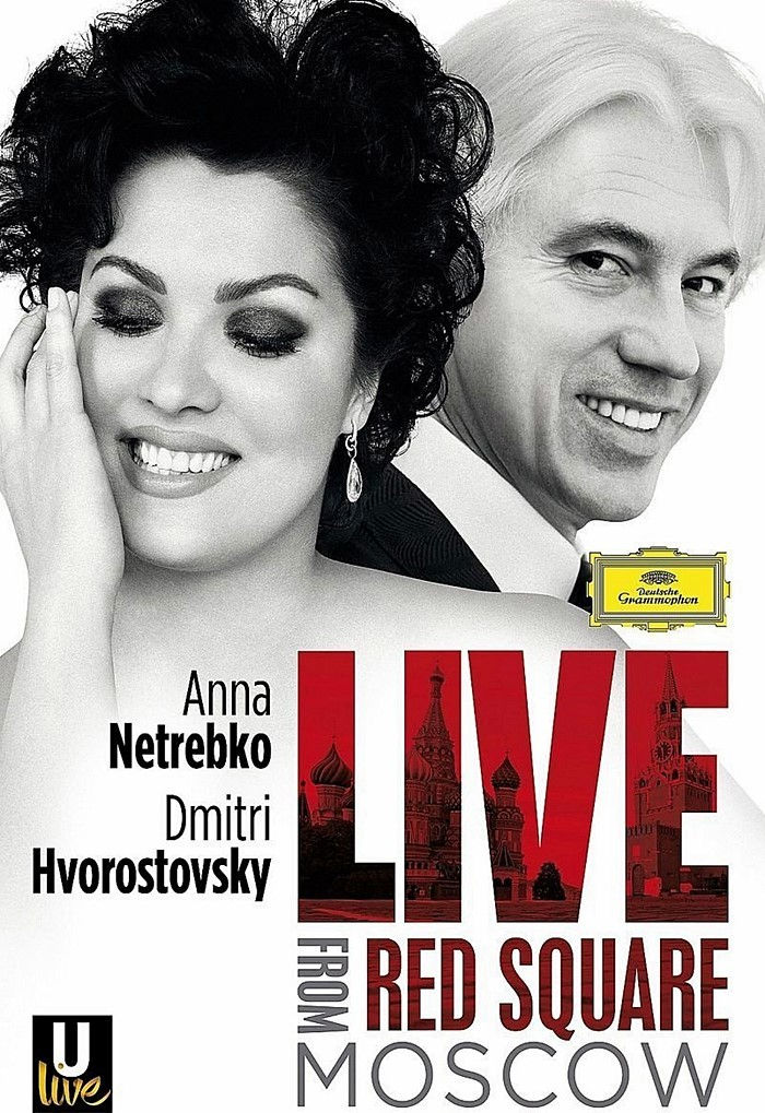 DVD - ANNA NETREBKO & DIMITRI HVOROSTOVSKY - LIVE FROM RED SQUARE MOSCOW