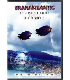 DVD - TRANSATLANTIC - BUILDING THE BRIDGE (LIVE IN AMERICA)