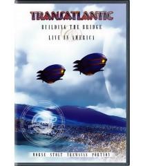 DVD - TRANSATLANTIC - BUILDING THE BRIDGE (LIVE IN AMERICA)