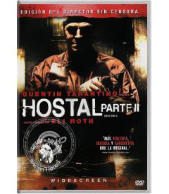 DVD - HOSTAL (PARTE II) (EDICIÓN DEL DIRECTOR SIN CENSURA)