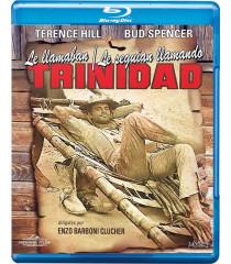 LE LLAMABAN TRINIDAD / LE SEGUÍAN LLAMANDO TRINIDAD