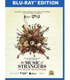 THE MUSIC OF STRANGERS - YO-YO MA AND THE SILK ROAD ENSEMBLE