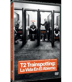 T2 TRAINSPOTTING (LA VIDA EN EL ABISMO) (*)