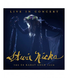 STEVIE NICKS - LIVE IN CONCERT - THE 24 KARAT GOLD TOUR