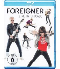 FOREIGNER - LIVE IN CHICAGO - Blu-ray